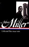 Arthur Miller Collected Plays 1944-1961