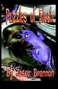 Puzzles of Flesh