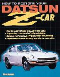 How to Restore Your Datsun Z-Car