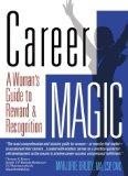 Career MAGIC: A Woman's Guide to Reward & Recognition