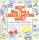 Help! Was That a Career Limiting Move? - Pamela J. Holland - Paperback - REV