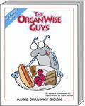 OrganWise Guys : Making OrganWise Choices