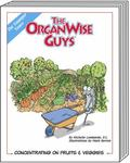 OrganWise Guys : Concentrating on Fruits and Veggies