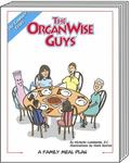 OrganWise Guys : A Family Meal Plan