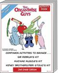 OrganWise Guys 2nd Grade Activity Book : Companion Activities for Sir Rebrum, Madame Muscle,...