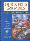 Quick Fixes With Mixes Cakes, Cookies, Bars and Goodies