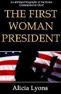 First Woman President