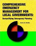 Comprehensive Emergency Management for Local Governments: Demystifying Emergency Planning