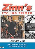 Zinn's Cycling Primer Maintenance Tips & Skill Building for Cyclists
