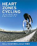 Heart Zones Cycling The Avid Cyclist's Guide to Riding Faster and Farther