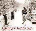 Cycling's Golden Age Heroes of the Postwar Era, 1946-1967, The Horton Collection