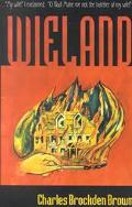 Wieland, or the Transformation An American Tale