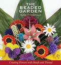 Beaded Garden Creating Flowers With Beads And Thread