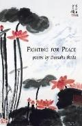 Fighting For Peace Poems By Daisaku Ikeda