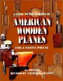 A Guide to the Makers of American Wooden Planes - Martyl Pollak - Paperback - Revised 4th Ed...