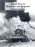World War Histories and Reports