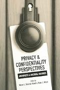 Privacy & Confidentiality Perspectives Archivists & Archival Records