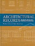 Architectural Records: Managing Design And Construction Records