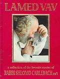 Lamed Vav A Collection of the Favorite Stories of Rabbi Shlomo Carlebach