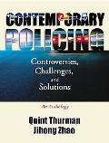 Contemporary Policing Controversies, Challenges, and Solutions  An Anthology