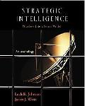 Strategic Intelligence Windows into a Secret World  An Anthology