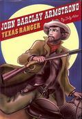 John Barclay Armstrong, Texas Ranger