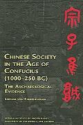 Chinese Society in the Age of Confucius (1000-250BC) The Archaeological Evidence