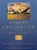 Andean Civilization: A Tribute to Michael E. Moseley (Cotsen Monograph)