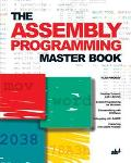 Assembly Programming Master Book