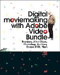 Digital Moviemaking With Adobe Video Bundle Premiere, After Effects, Photoshop, Audition, En...