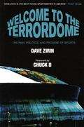 Welcome to the Terrordome The Pain, Politics and Promise of Sports