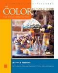 Color Answer Book From the World's Leading Color Expert 100+ Frequently Asked Color Question...