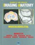 Diagnostic and Surgical Imaging Anatomy: Musculoskeletal (International Edition): Published ...