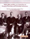 Walter Miles and His 1920 Grand Tour of European Physiology and Psychology Laboratories