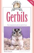 Gerbils The Complete Guide to Gerbil Care