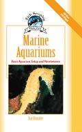 Marine Aquariums Basic Aquarium Setup And Maintenance