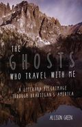 Ghosts Who Travel with Me