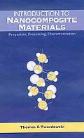 Introduction to Nanocomposite Materials Properties, Processing, Characterization