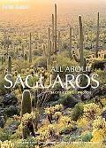 All About Saguaros: Facts, Lore & Photos