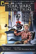 Star Wars on Trial Science Fiction And Fantasy Writers Debate the Most Popular Science Ficti...
