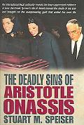 Deadly Sins of Aristotle Onassis