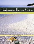 Professional Review Guide for the CCA Examination 2005