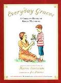 Everyday Graces A Child's Book of Good Manners