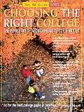 Choosing the Right College 2005 The Whole Truth About America's Top Schools