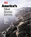 America's Most Scenic Drives On the Nation's Highways and Byways