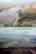 Delta Urbanism: The Netherlands