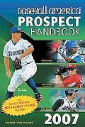 Baseball America Prospect Handbook 2007
