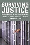 Surviving Justice America's Wrongfully Convicted and Exonerated