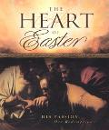 Heart Of Easter His Passion, Our Redemtion