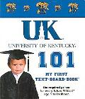 University of Kentucky 101 My First Text-board-book